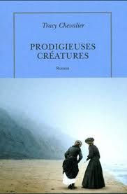 Prodigieuses créatures-Tracy Chevalier