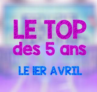 LE TOP DES 5 ANS