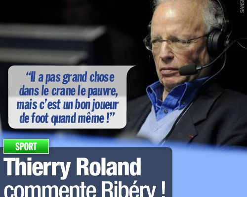 Thierry Roland commente Ribéry !