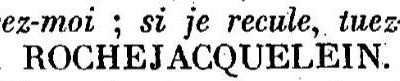 Citation de Henri de La  ROCHEJAQUELEIN