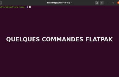 #Les commandes Terminal : Quelques commandes Flatpak