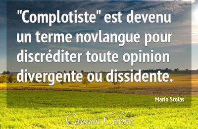 """""""Complotiste"""" est devenu un terme novlangue pour discréditer toute opinion divergente ou dissidente."""