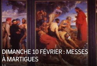 DIMANCHE 10 FÉVRIER : MESSES À MARTIGUES
