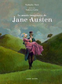 Le musée imaginaire de Jane Austen - Fabrice Colin & Nathalie Novi