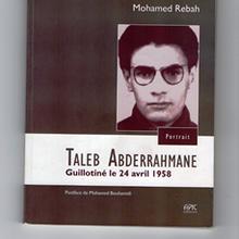 Taleb Abderrahmane, un livre dans la résistance culturelle