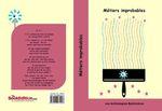 """""""Métiers improbables"""": livre en vente au profit des enfants malades"""