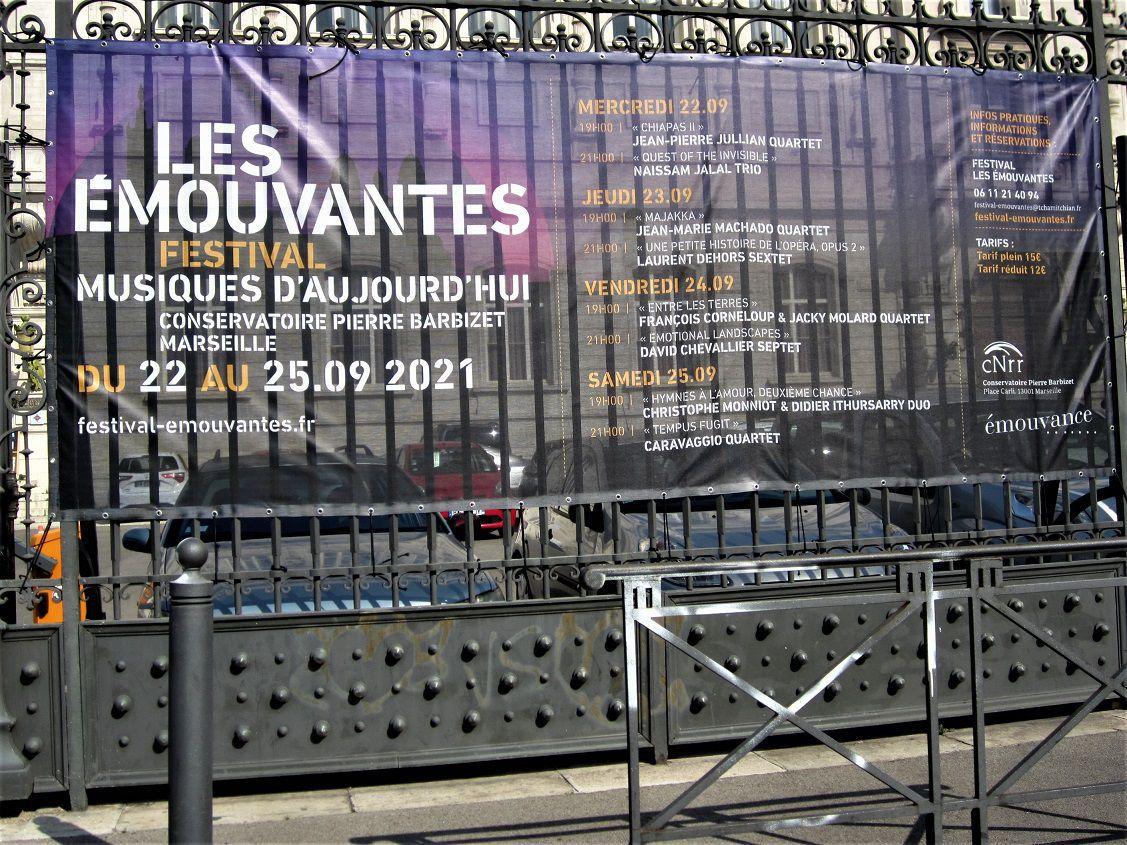PASSAGE  à MARSEILLE, aux EMOUVANTES, septembre 2021.