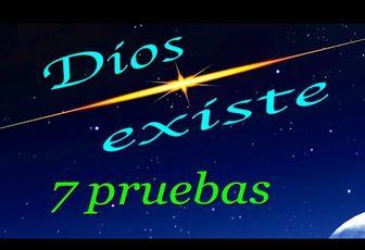 Dios existe (Siete pruebas)