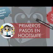 Comenzando a usar hootsuite: primeros pasos