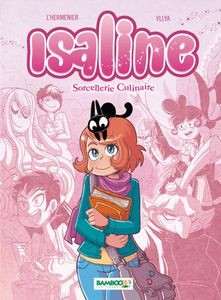 Isaline, 1. Sorcellerie culinaire