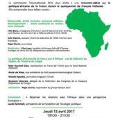 La commission Transnationale EELV vous invite à une rencontre-débat sur la politique africaine de la France durant le quinquennat de François Hollande. - Makaila, plume combattante et indépendante