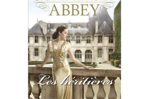 SUMMERSET ABBEY T.1 : LES HERITIERES - T.J Brown