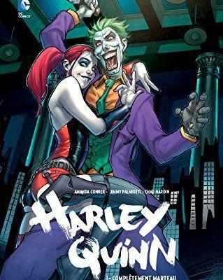 Harley Quinn 1 : Complètement marteau