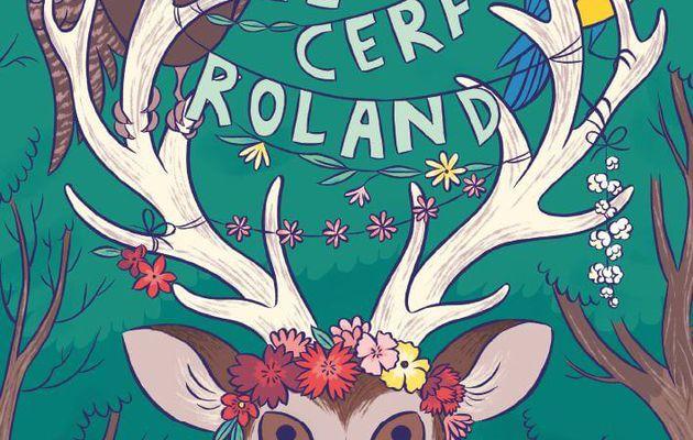 Le cerf Roland - Emmanuelle Mardesson & Sarah Loulendo
