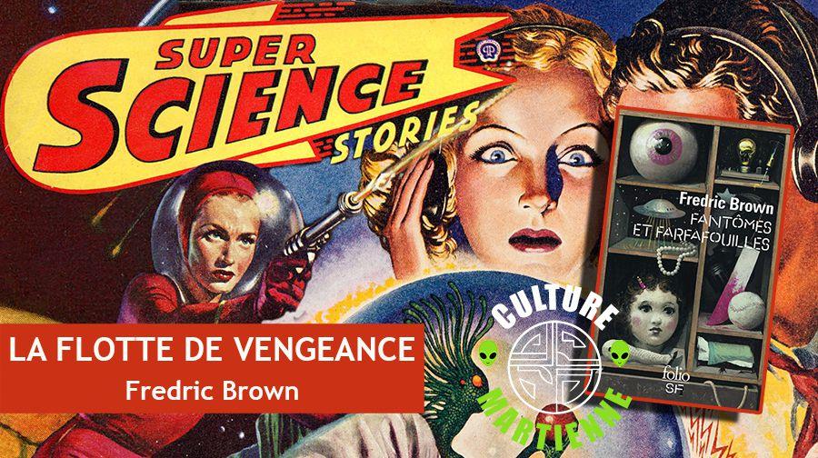 👽📚 FREDRIC BROWN - LA FLOTTE DE VENGEANCE (VENGEANCE FLEET/VENGEANCE, UNLIMITED, 1950)