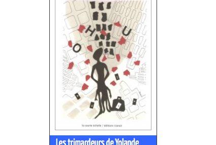 Les trimardeurs de Yolande Liviani par François Huglo  sur Sitaudis.fr