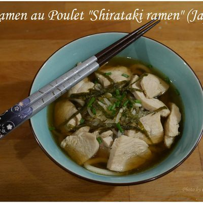 "Ramen au Poulet ""Shirataki ramen"" (Japon)"