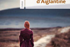 LE SECRET D'AIGLANTINE - Nicole Provence