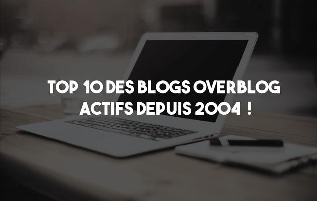 Top 10 des blogs sur Overblog depuis 2004 !