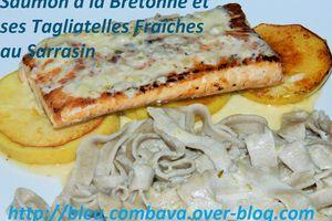 Saumon à la Bretonne et ses Tagliatelles Fraîches au Sarrasin