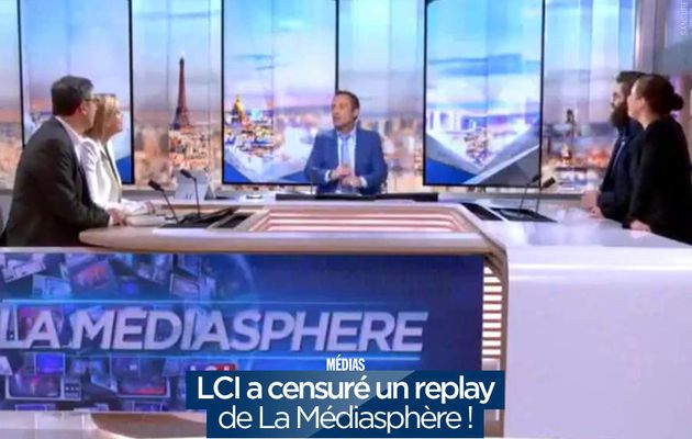 LCI a censuré un replay de La Médiasphère ! #clash