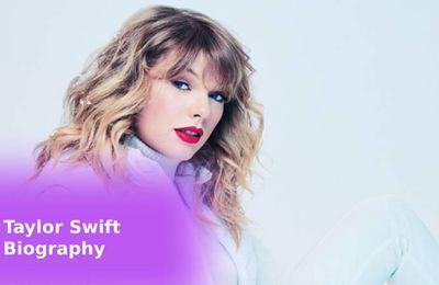 Taylor Swift Short Biography