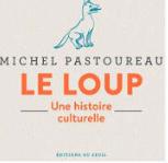 Le loup - Michel Pastoureau