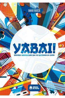 Descargar libros en ingles gratis pdf YABAI!: