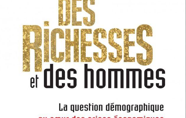 Des richesses et des hommes : La question démographique au cœur des crises économiques - François de Givry