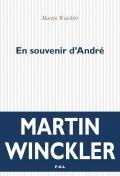 «En souvenir d'André» de Martin WINCKLER