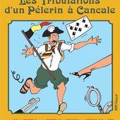 """La nouvelle pièce """"Les tribulations d'un pèlerin à Cancale"""" - Le blog de desartsonnes.fr"""