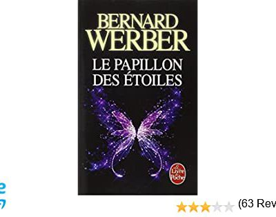 Le papillon des étoiles - Bernard Werber