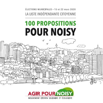 Agir Pour Noisy son programme de 100 propositions pour Noisy
