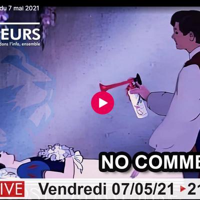 Les DéQodeurs Live du 07 Mai 2021 - No comment...