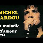 Michel Sardou - La maladie d'amour (Audio Officiel)