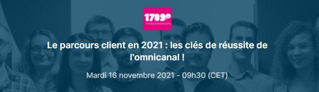Marketing Event : Le parcours client en 2021 : les clés de réussite de l'omnicanal !