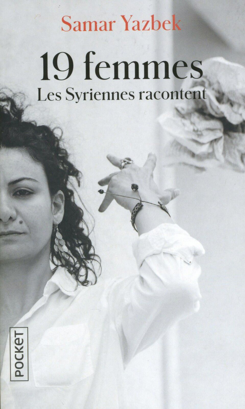 Samar YAZBEK 19 femmes-Les Syriennes racontent