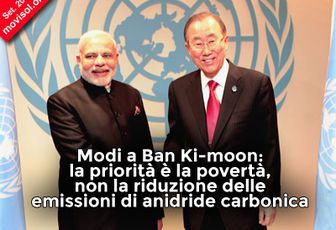 Modi a Ban Ki-moon: la priorità è la povertà, non la riduzione delle emissioni di anidride carbonica