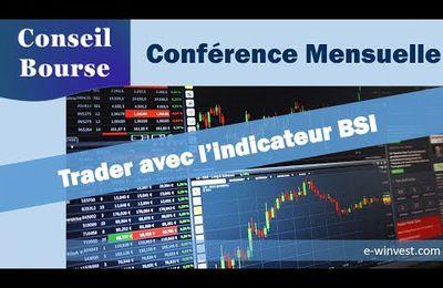 Trader avec le BSI: la vidéo à voir et revoir