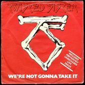 Twisted Sister - We're not gonna take it / The kids are back (live) - 1984 - l'oreille cassée