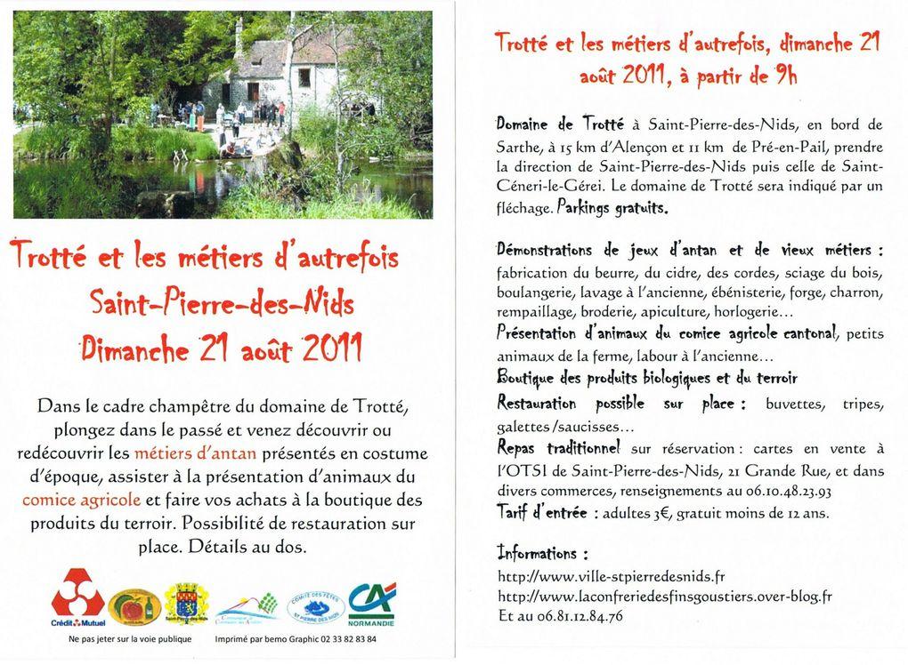 Dimanche 21 Août 2011 c'est la fête des vieux métiers sur le domaine de Trotté, commune de Saint-Pierre-des-Nids. Toute la journée le soleil est de la partie.
