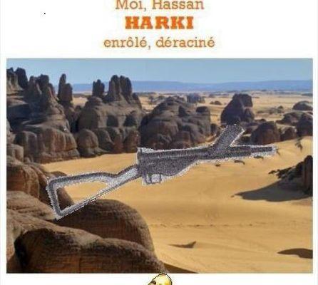 Livre du Week-End Moi, Hassan, Harki, enrôlé, déraciné