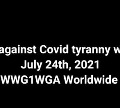 NOUVELLES DU FRONT   Manifestations du 24 juillet contre la tyrannie covidesque dans le monde