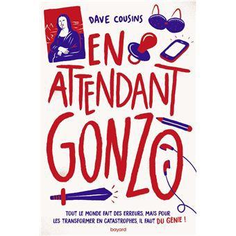 En attendant Gonzo, Dave Cousins, Bayard, 2021