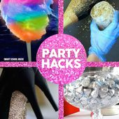 New Years Eve Party Hacks