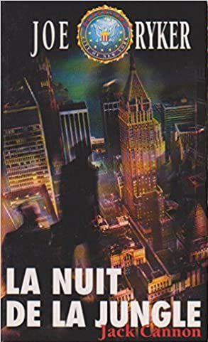 Jack CANNON : La nuit de la jungle.