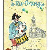 2012 - REVUE N°11 : JOURS DE FÊTES A RIS-ORANGIS - Ris-Orangis Histoire Locale Association