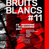 Festival Bruits Blancs #9