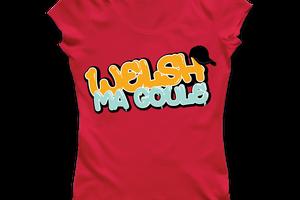 T-shirt France - Nord-Pas-de-Calais - Welsh ma goule.