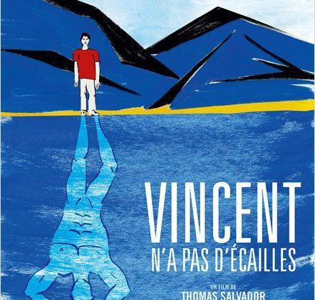 Critique Ciné : Vincent n'a pas d'écailles, plouf héros
